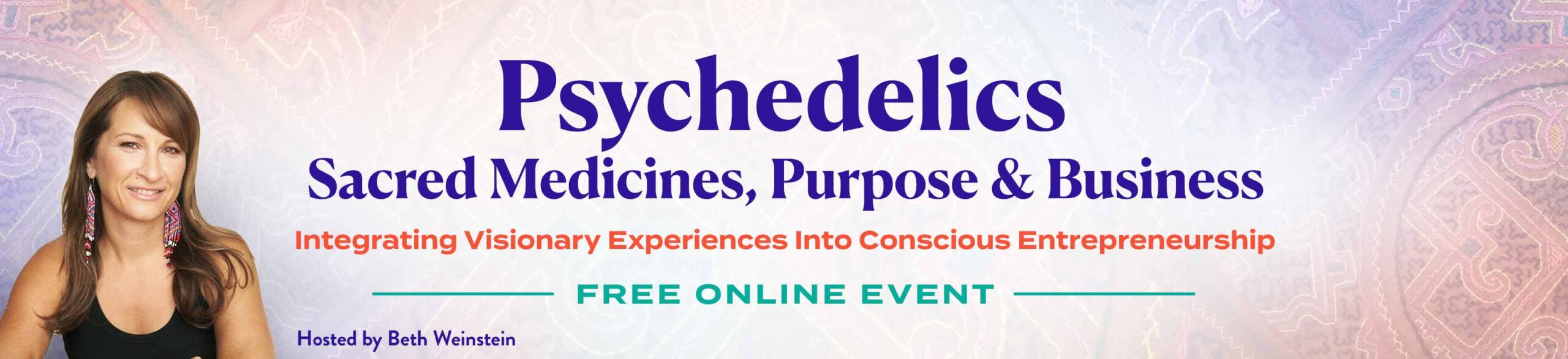 Psychedelics, Sacred Medicines, Purpose & Business